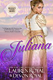 Juliana: A Sweet & Clean Historical Romance (Regency Chase Brides Book 2) (English Edition)