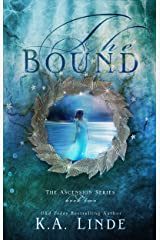 The Bound (Ascension Book 2) Kindle Edition