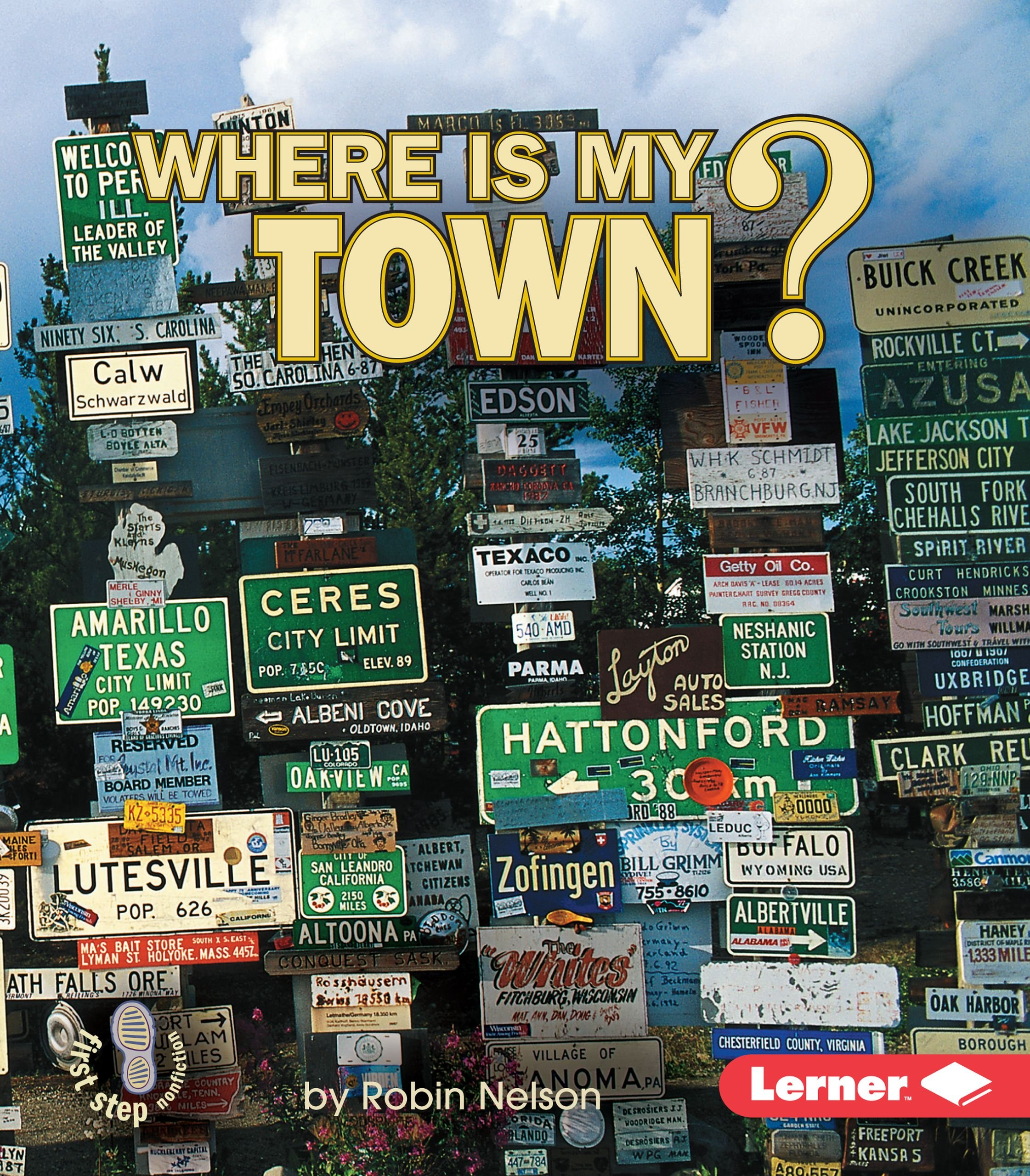 Download Where Is My Town (First Step Nonfiction) pdf epub