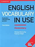 English Vocabulary in Use Elementary Book with Answers: Vocabulary Reference and Practice