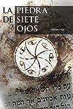 La piedra de siete ojos: Aventura y crimen histórico (Misterio y leyendas nº 1)