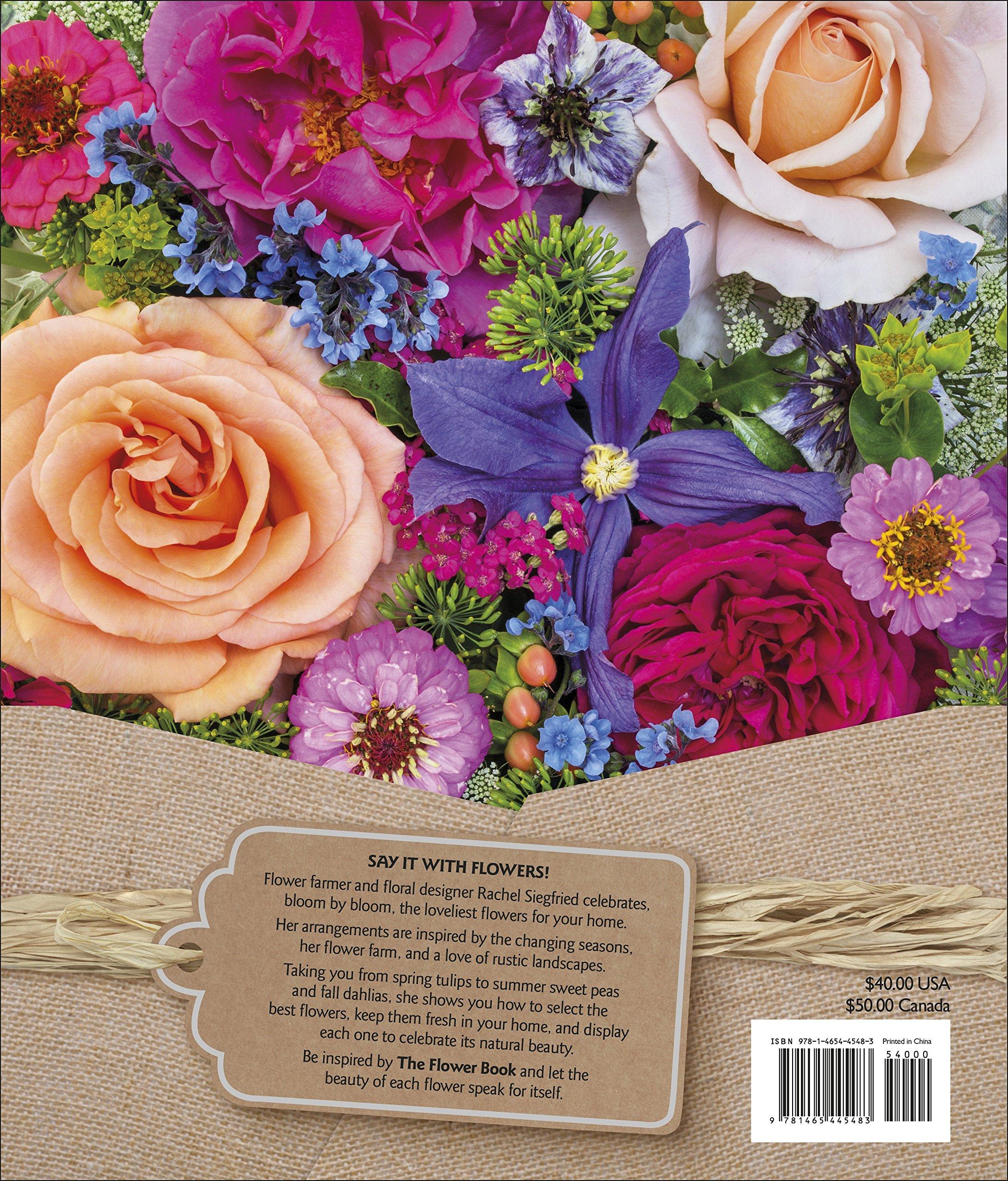 9de0c8ea0663ca The Flower Book  Let the Beauty of Each Bloom Speak for Itself ...
