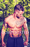 Too Complicated (The Lewis Cousins Book 2)