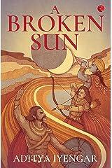 A Broken Sun Kindle Edition