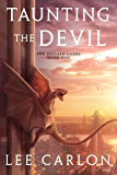 Taunting the Devil (The Bastard Cadre Book 5)