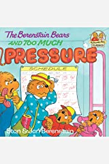 The Berenstain Bears and Too Much Pressure (First Time Books(R)) Kindle Edition