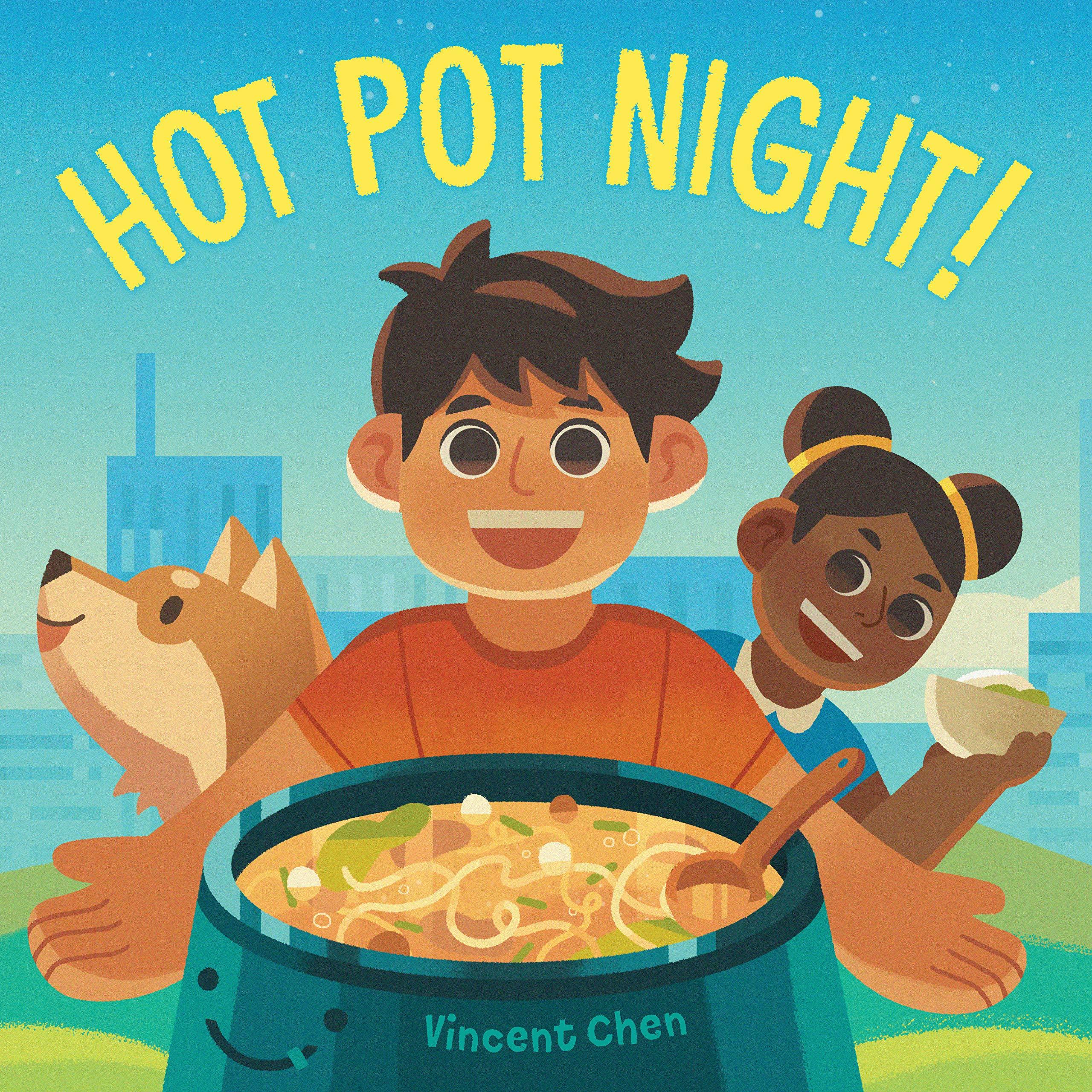 Hot Pot Night!: Chen, Vincent, Chen, Vincent: 9781623541200: Amazon.com: Books