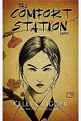 The Comfort Station Kindle Edition