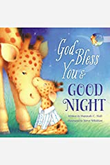 God Bless You and Good Night (A God Bless Book) Kindle Edition