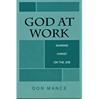 God at Work:  Sharing Christ on the Job