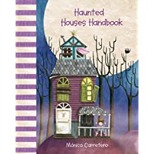Haunted Houses Handbook (Handbooks) Jan 1, 2014