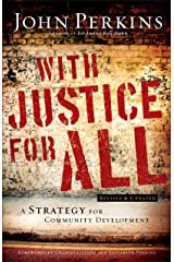 With Justice for All: A Strategy For Community Development Paperback