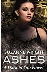 Ashes (The Dark in You) Kindle Edition