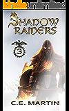 Shadow Raiders (Part 3 of 6)