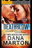 Deathblow (Broslin Creek Book 4)