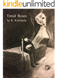 Timid Roses