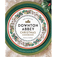 Official Downton Abbey Christmas Cookbook (Downton Abbey Cookery)