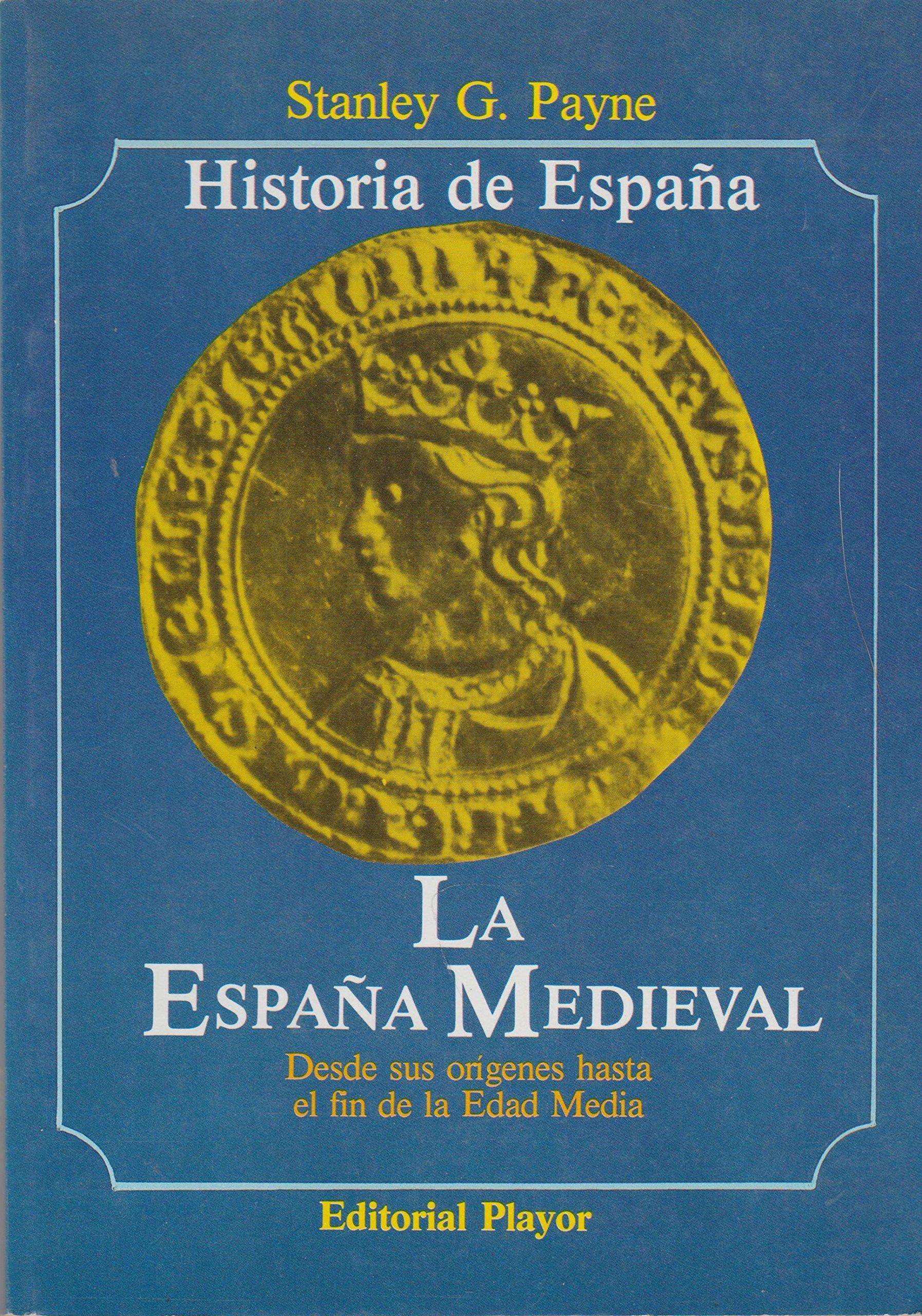 La España medieval: Amazon.es: Payne, Stanley G: Libros
