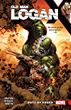 Wolverine: Old Man Logan Vol. 6: Days of Anger (Old Man Logan (2016-))