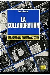 La collaboration (Les Grandes encyclopédies du monde de--) (French Edition) Paperback