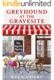 Greyhound at the Gravesite: A Humorous Cozy Mystery for Animal Lovers (Pets Reporter Cozy Mystery Book 1)