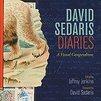 David Sedaris Diaries: A Visual Compendium book cover