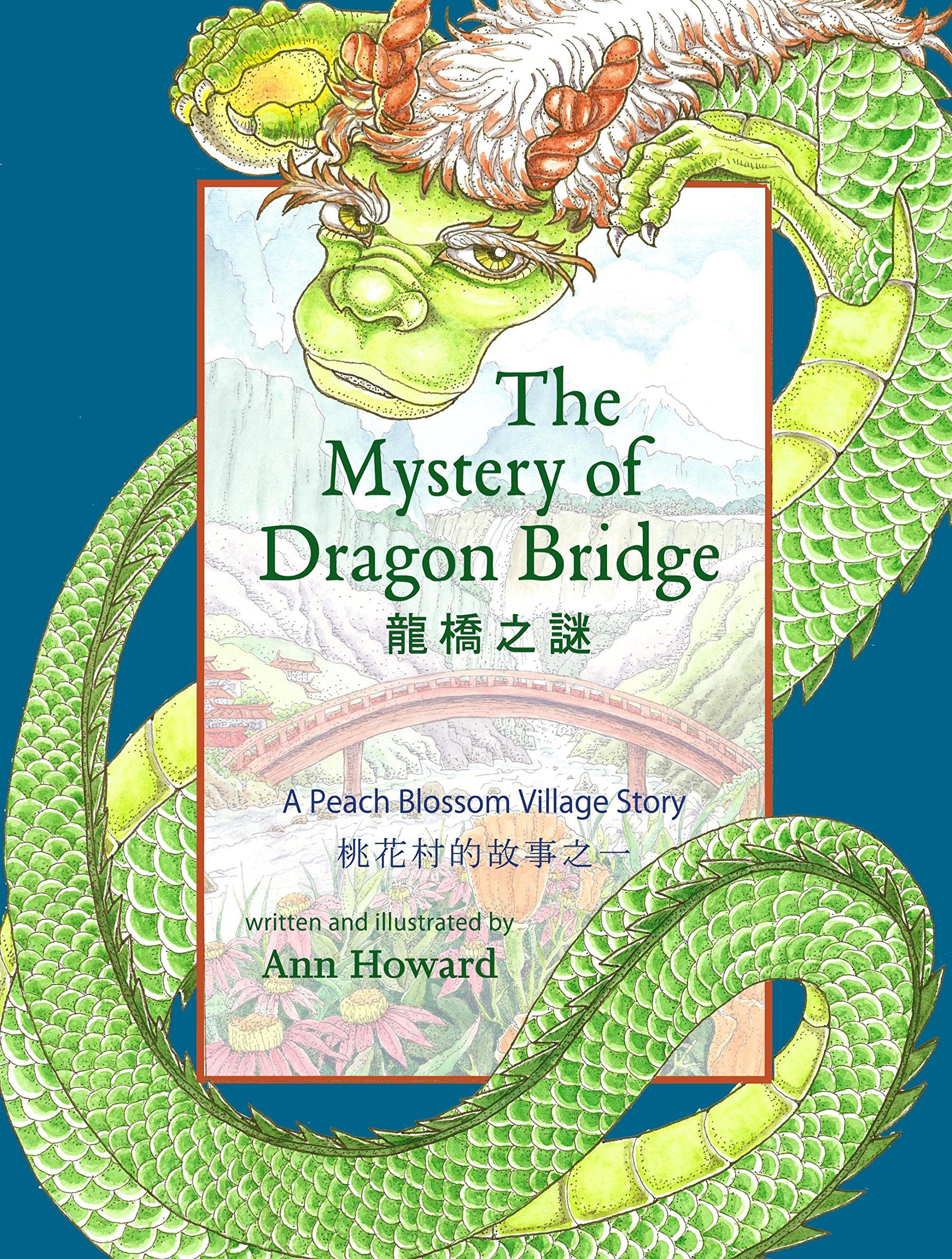 The Mystery of Dragon Bridge: A Peach Blossom Village Story