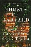 Ghosts of Harvard: A Novel