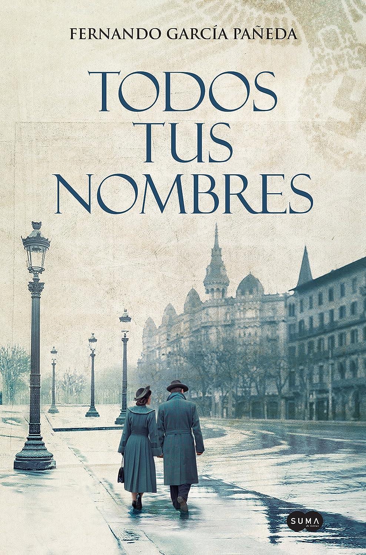 Todos tus nombres eBook: Pañeda, Fernando García : Amazon.es ...