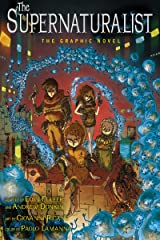 The Supernaturalist: The Graphic Novel Kindle Edition