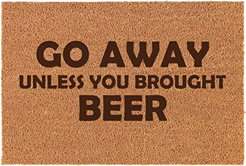Daylor 30 x 18 Coir Doormat Entry Door Mat Funny Go Away Unless You Brought Beer