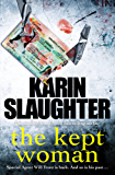 The Kept Woman: (Will Trent Series Book 8) (The Will Trent Series)