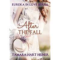 After the Fall (Eureka in Love Series) (English Edition)