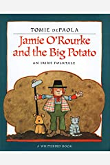 Jamie O'Rourke and the Big Potato: An Irish Folktale Kindle Edition