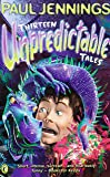 Thirteen Unpredictable Tales: A Collection of His Best Stories Chosen by Wendy Cooling (Puffin Fiction)