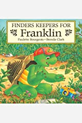 Finders Keepers for Franklin (Classic Franklin Stories Book 18) Kindle Edition