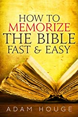 How To Memorize The Bible Fast And Easy (English Edition) eBook Kindle
