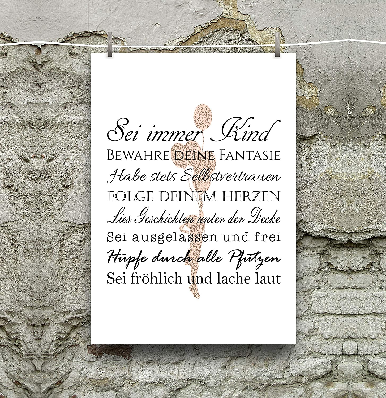 Print//Poster//Sei immer Kind//das perfekte Geschenk f/ür die beste Freundin//Brillanter Farbdruck auf hochwertigem Papier 20x30cm
