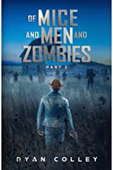 Of Mice and Men and Zombies: Part One Kindle Edition