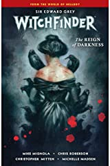 Witchfinder Volume 6: The Reign of Darkness Kindle Edition