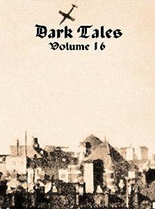 Dark Tales: Volume 16