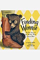 Finding Winnie: The True Story of the World's Most Famous Bear Kindle Edition