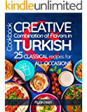 Creative combination of flavors in Turkish cookbook. 25 classical recipes for all occasions.