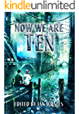 Now We Are Ten: Celebrating the First Ten Years of  NewCon Press