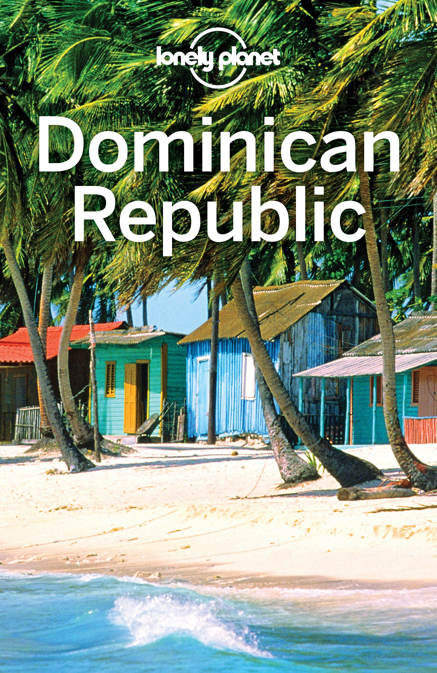 Lonely Planet Dominican Republic (Travel Guide) (English Edition)
