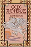 Gods And Heroes - Myths And Epics Of Ancient Greece