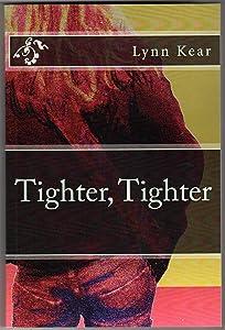 Tighter, Tighter