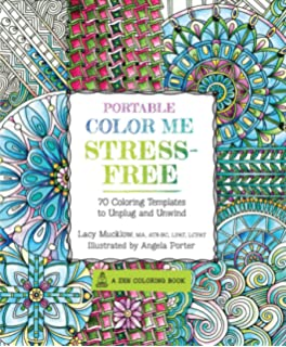 Portable Color Me Stress Free 70 Coloring Templates To Unplug And Unwind A