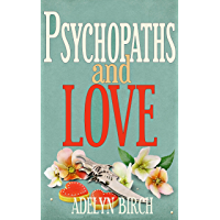 Psychopaths and Love