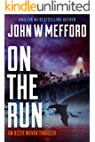 ON The Run (An Ozzie Novak Thriller, Book 6) (Redemption Thriller Series 18)